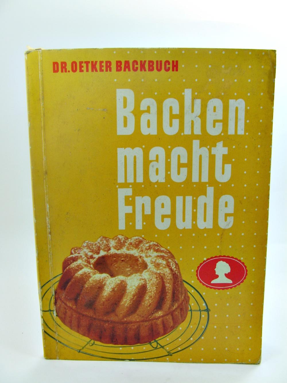 Kochbuch backen macht freude von dr oetker ca 167 for Kochbuch backen